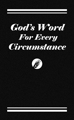 Guest Gods Word for Every Circumstance